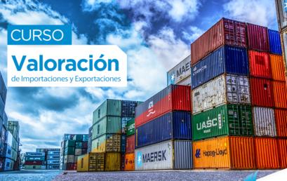 Curso: Valoración de Importaciones y Exportaciones